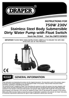 Instruction Manual for Draper 208L/min (max.) 750W 230V Stainless Steel Submersible Dirty Water Pump with Float Switch 25360 (SWP210DWSS)