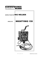 Instruction Manual for Sealey MIGHTYMIG150 Professional Gas/no-gas Mig Welder 150amp 230v