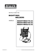 Instruction Manual for Sealey MIGHTYMIG210 Professional Gas/No-Gas MIG Welder 210Amp with Euro Torch