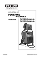 Instruction Manual for Sealey Powermig6025s Professional Mig Welder 250amp 415v With Binzel Euro Torch