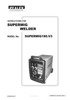Instruction Manual for Sealey SUPERMIG180 Professional MIG Welder 180Amp 230V with Binzel Euro Torch