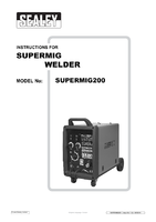Instruction Manual for Sealey Supermig200 Professional Mig Welder 200amp 230v With Binzel Euro Torch