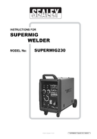 Instruction Manual for Sealey Supermig230 Professional Mig Welder 230amp 230v With Binzel Euro Torch